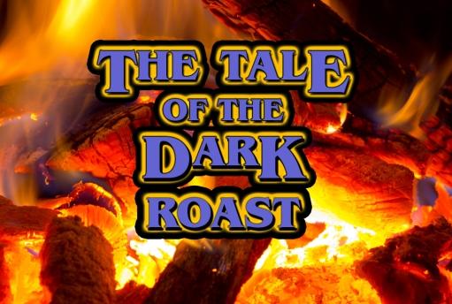 are-you-afraid-of-the-dark-dark-roast-1